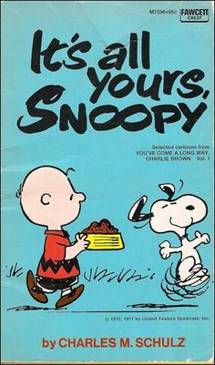 It's All Yours, Snoopy - You've Come a Longe Way, Charlie Brown; 1975