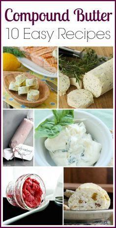 Compound Butter- 10 Easy Recipes via This Mama Loves