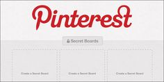 How to Use Pinterest's Secret Boards for Your Startup