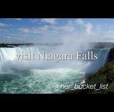 #bucketlist - visit the Canada side. I hear it's prettier on that side and Canada is on my bucket list too.
