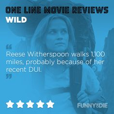 One Line Movie Review: 'Wild'