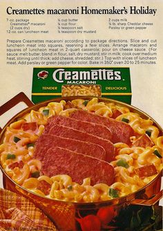 """Homemaker's Holiday Macaroni (1970)    I remember, and I can't be the only one, on all the game shows - Let's Make a Deal, Jeopardy, not sure on all or who, but people were always winning """"Creamettes"""", lol  thts funny."""