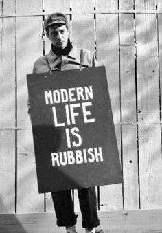 Modern Life Is Rubbish.
