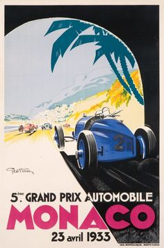 Monaco - Grand prix Automobile 1933 Vintage travel beach poster #deco #retro www.varaldocosmetica.it - Google Image