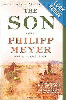 The Son by Philipp Meyer.  I'm not a reader of Westerns but this book had intriguing characters that kept me interested throughout the entire book.  It's a multi-generational story about the history of Texas told by three members of a family.