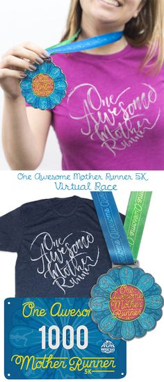 One Awesome Mother Runner is our Virtual Race for May! grab your favorite runner mom and celebrate her by running together!