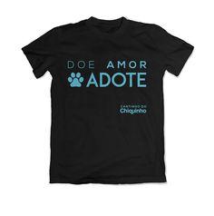 Confira aqui - Camiseta Doe Amor: Adote - Preta - Lojinha Cantinho do Chiquinho