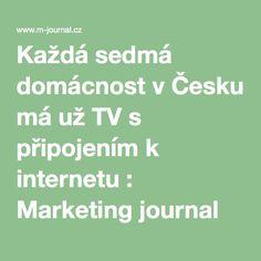 Každá sedmá domácnost v Česku má už TV s připojením k internetu : Marketing journal