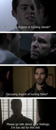 Lmao, yes please! Stiles and Argent, Derek and Argent... Daddy Argent has had enough! Sterek, Teen Wolf