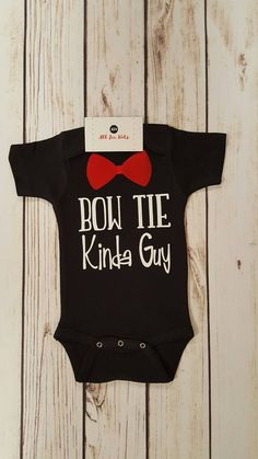 Check out this item in my Etsy shop https://www.etsy.com/listing/495544120/baby-boy-clothes-bow-tie-kinda-guy
