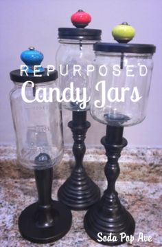 These repurposed glass jars make adorable candy jars! Click to see how. www.sodapopave.com