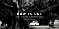 A cron job is a Linux utility used for scheduling a task to be executed in the specific time according to its schedule at designated time. Learn how to easily use cron jobs for automation on Ubuntu 14.04 in this tutorial.