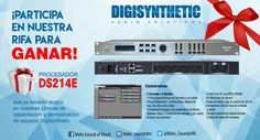 ¡Participa en nuestra rifa para ganar! un procesador DS214E, que se llevarán acabo en nuestras clínicas de capacitación y demostración de Equipos Digisynthetic.  Consulta nuestros próximos eventos: https://www.facebook.com/Melo-Sound-of-Music-586651521480298/events/