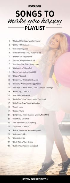 Get Happy With Our Girl-Powered Playlist. I'll have to check some of these out, but I know some of there are no bueno!!