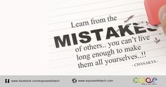 Your best teacher is your last mistake.