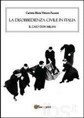 La disobbedienza civile in Italia. Il caso don Milani