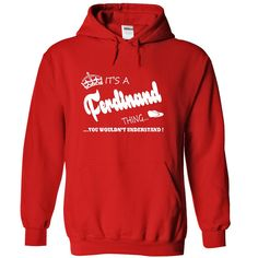 [New tshirt name origin] Its a Ferdinand Thing You Wouldnt Understand Name Hoodie t shirt hoodies shirts  Coupon Best  Its a Ferdinand Thing You Wouldnt Understand !! Name Hoodie t shirt hoodies shirts  Tshirt Guys Lady Hodie  SHARE and Get Discount Today Order now before we SELL OUT  Camping a breit thing you wouldnt understand tshirt hoodie hoodies year name birthday a ferdinand thing you wouldnt understand name hoodie shirt hoodies shirts name hoodie t shirt hoodies shirts
