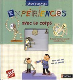 Amazon.fr - Expériences avec le corps - DELPHINE GRINBERG, REMI SAILLARD - Livres