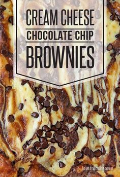 Cream Cheese Chocolate Chip Hot Fudge Brownies.  Oh boy, these are amazing.