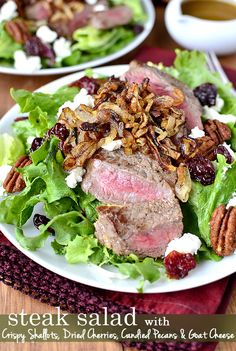 Steak Salad with Crispy Shallots, Dried Cherries, Candied Pecans and Goat Cheese
