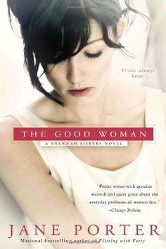 The Good Woman (A Brennan Sisters Novel) by Jane Porter http://www.amazon.com/dp/0425253007/ref=cm_sw_r_pi_dp_UzwRub03QNMVS