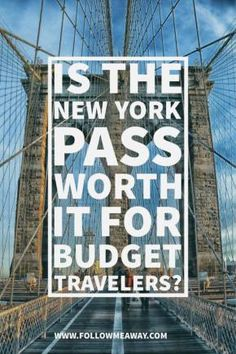 Is the New York Pass Worth It For Budget Travelers? | New York City Travel Tips…