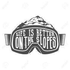 Handdrawn vintage snowboarding quotes Stock Vector - 71547421 - Handdrawn vintage snowboarding quotes Stock Vector – 71547421 Handdrawn vintage s - Snowboarding Quotes, Skiing Quotes, Snowboarding Tattoo, Summer Vacation Spots, Fun Winter Activities, Snowboard Girl, Ski Season, Winter Hiking, Lake George