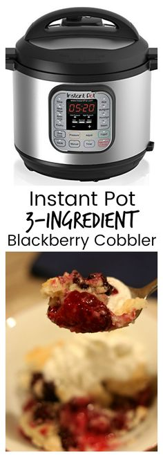 Instant Pot 3-Ingredient Blackberry Cobbler–fresh blackberries are topped with a white cake mix/butter mixture and cooked quickly in your electric pressure cooker. Serve topped with vanilla ice cream or whipped cream and enjoy an amazing dessert with minimal work and time! #instantpot #instapot