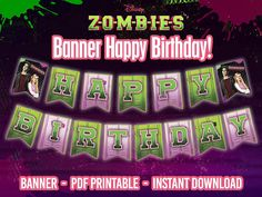 "Zombies Digital Banner ""Happy Birthday"" for you PARTY of Zombies Party - INSTANT DOWNLOAD. Its Awesome Disney Channel Zombie Original Movie"