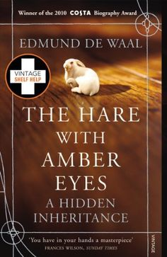 Downloaded onto Kindle.  The Hare With Amber Eyes: A Hidden Inheritance: Edmund de Waal: Amazon.co.uk: Kindle Store