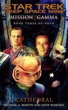 Star Trek DS9 Mission Gamma Book III Cathedral