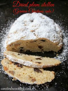 Dried plum stollen (German Christmas cake)  Stollen is Germany's Christmas cake - this version is made with dried plums, lemon zest & spice. Wonderfully moist & delicious; a perfect seasonal treat.