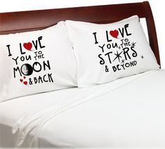 Valentines Day I LOVE YOU TO THE MOON AND BACK, I LOVE YOU TO THE STARS AND BEYOND set of 2 pillowcases. Perfect cute gift for your significant other