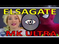 #Elsagate How Youtube Pedophiles Are Grooming Your Kids with MK Ultra Programming - YouTube