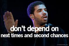 Drake. Quote.