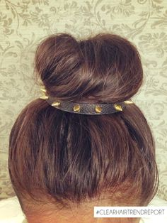 #CLEARHairTrendReport trend tip: Pair spiked hair accessories with a girly bun for glam contrast.