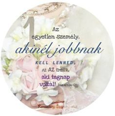 Az 1etlen személy Things To Think About, Poems, Life Quotes, Wisdom, Thoughts, Motivation, Birthday, Happy, Scrapbook