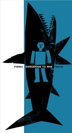 Fishes Dangerous to Man (book cover) 1969, written by Alan Mark Fletcher | illustrated by Jane Teiko Oka & Willi Baum