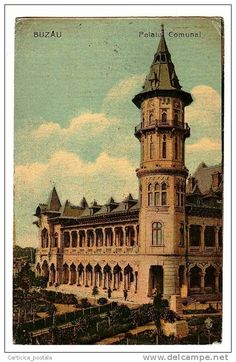 Buzau - Palatul Comunal - interbelica Old Pictures, Big Ben, Castles, Dan, Travel Tips, Europe, Country, Architecture, City