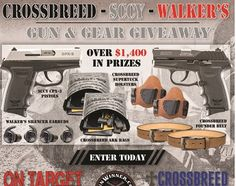 One Lucky Winner Will Receive a $1,400.00 gun and gear prize package.    (2) SCCY CPX-3 Pistols  (2) Crossbreed Supertuck Holsters  (2) Crossbreed ARK Bags  (2) Crossbreed Founder Belt  (2) Walker's Silencer Earbud Sets