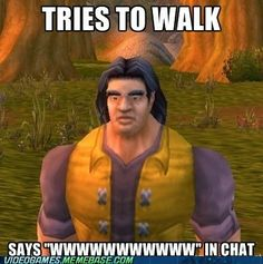 only people who play wow will understand. lol