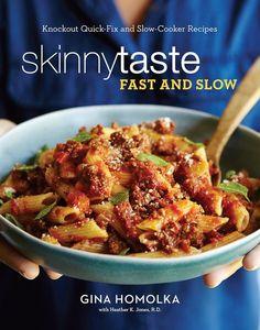 Skinnytaste: Fast and Slow