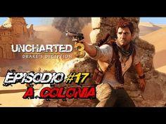 "Uncharted 3: Drake's Deception - Episódio #17 ""A Colônia"""