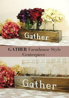 GATHER, Farmhouse Style Centerpiece, Farmhouse kitchen, Rustic Farm, Home Decor, Unique Home decor, Floral Centerpiece #affiliate #homedecor #rustic #farmhouse