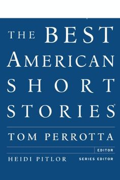 #Christmas 2012 #Gift Idea for #writers: The Best American Short Stories 2012, eds. Tom Perrotta and Heidi Pitlor. Kindle Edition. $8.52