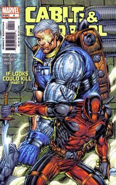 Cable & Deadpool # 4 by Rob Liefeld