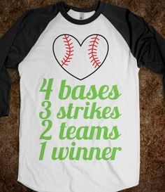 4 bases 3 strikes 2 teams 1 winner #baseball #softball #gift #present #MLB #sports #love #heart #spring #winter