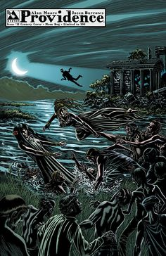 Providence issue 11 - limited edition century variant 10: Moon Bog. Alan Moore, Raulo Caceres (Avatar Press)