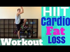 HIIT Cardio Workout for FAT Loss and WEIGHT Loss - YouTube