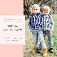 Tips on Photographing Siblings - Jana Williams Photography Blog/ Photography tutorials, tips on photo editing, photo ideas all on www.theinspiredclub.net